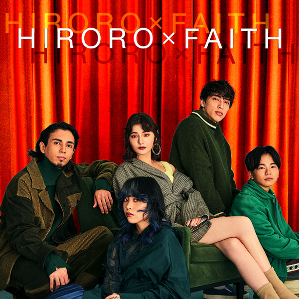 HIRORO×FAITH